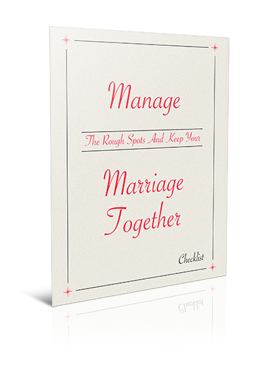 Manage-The-Rough-Spots-And-Keep-Your-Marriage-Together-Checklist-3