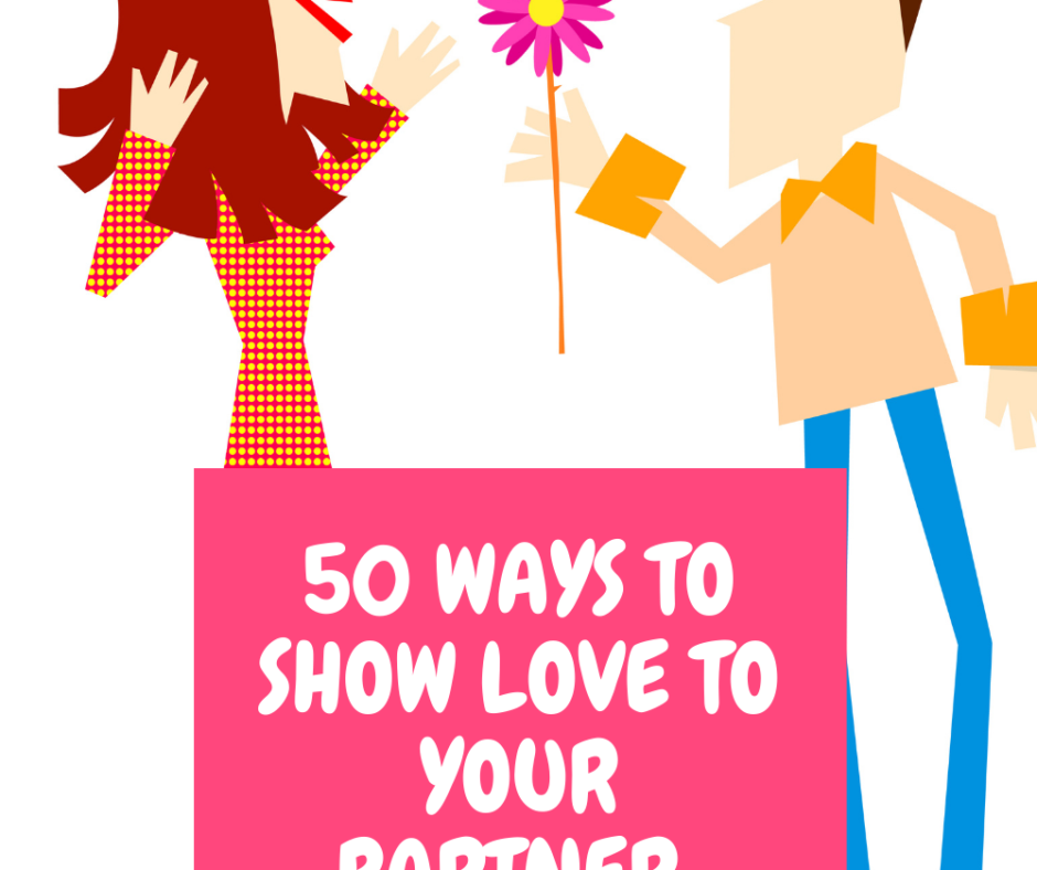 50 Ways To Show Love To Your Partner Checklist