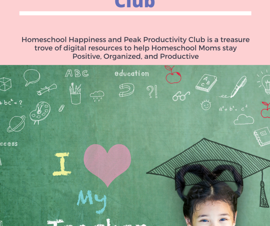 2021 - Homeschool Happiness and Peak Productivity Club (ex Pretty Positivity Printables Princess Club) - Some Cool Changes