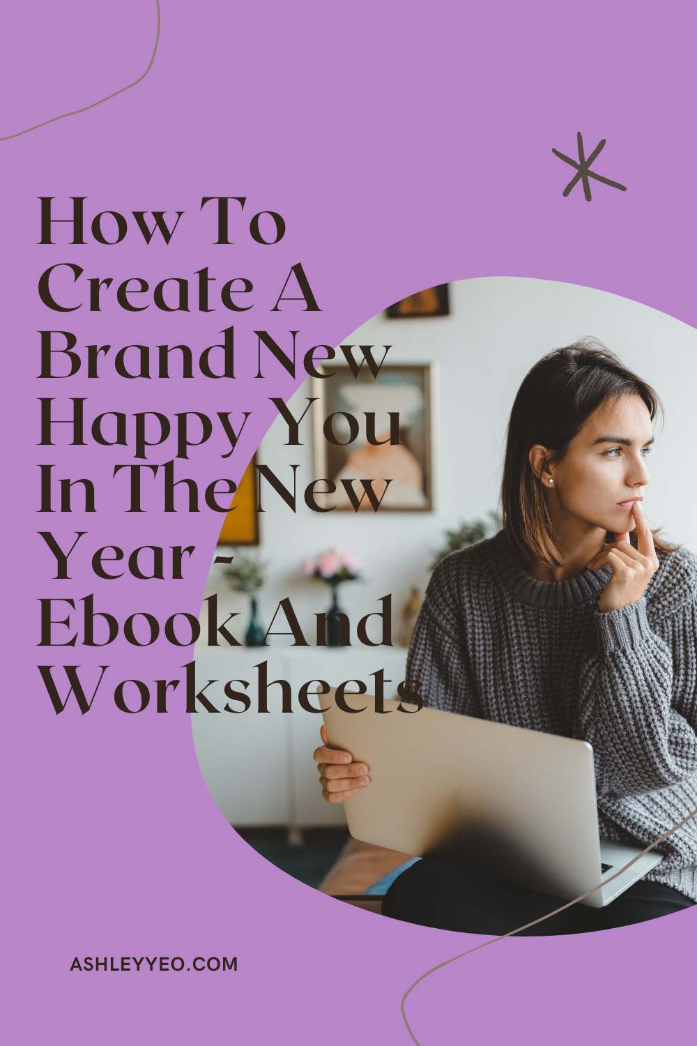 How To Create A Brand New Happy You In The New Year Ebook And Worksheets