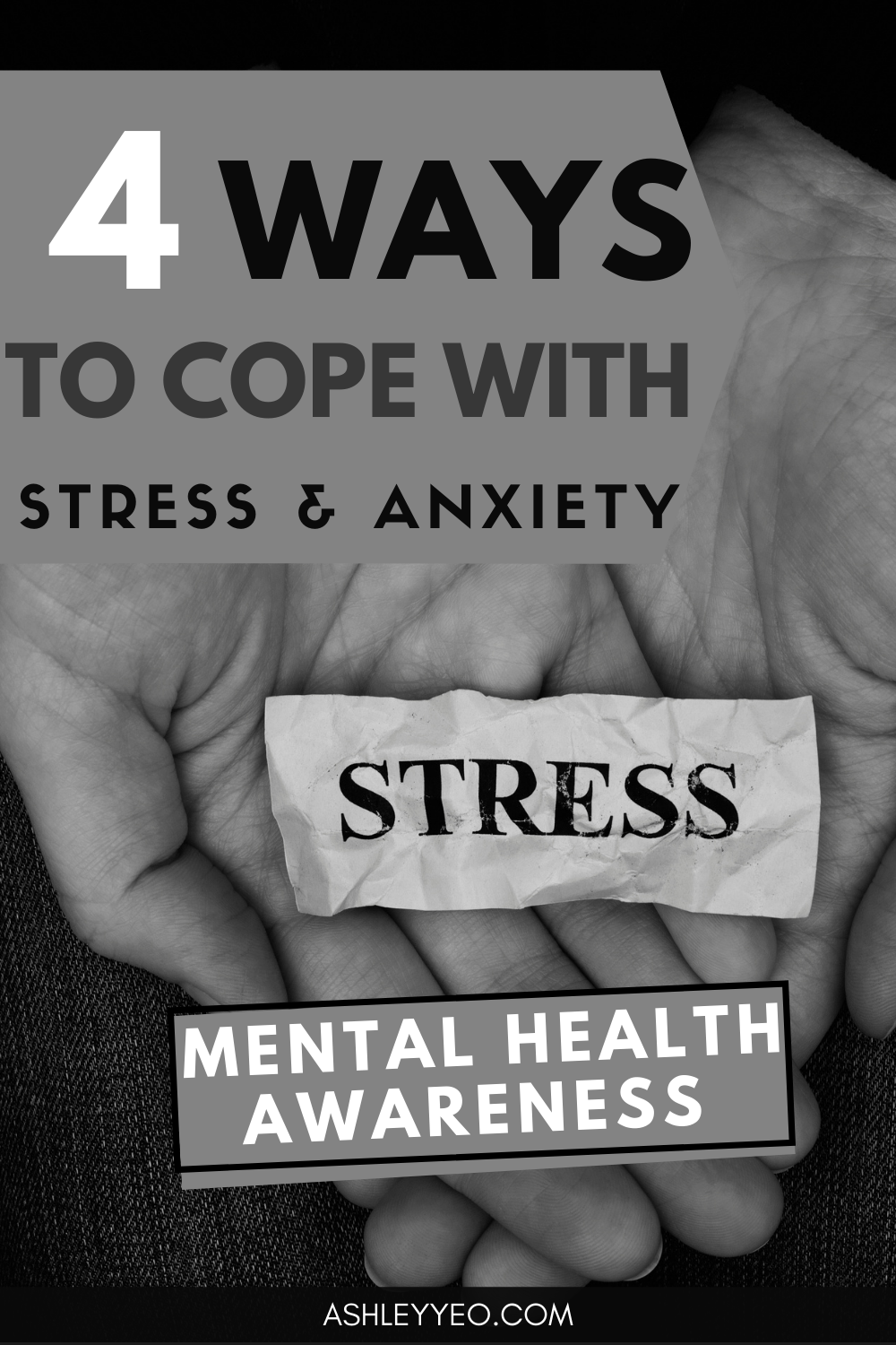 Mental Health Awareness: Four Ways to Cope with Stress and Anxiety