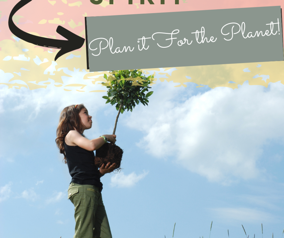 Plan it For the Planet! 3 of the Best Environmentally-Friendly Activities to Uplift Your Spirit