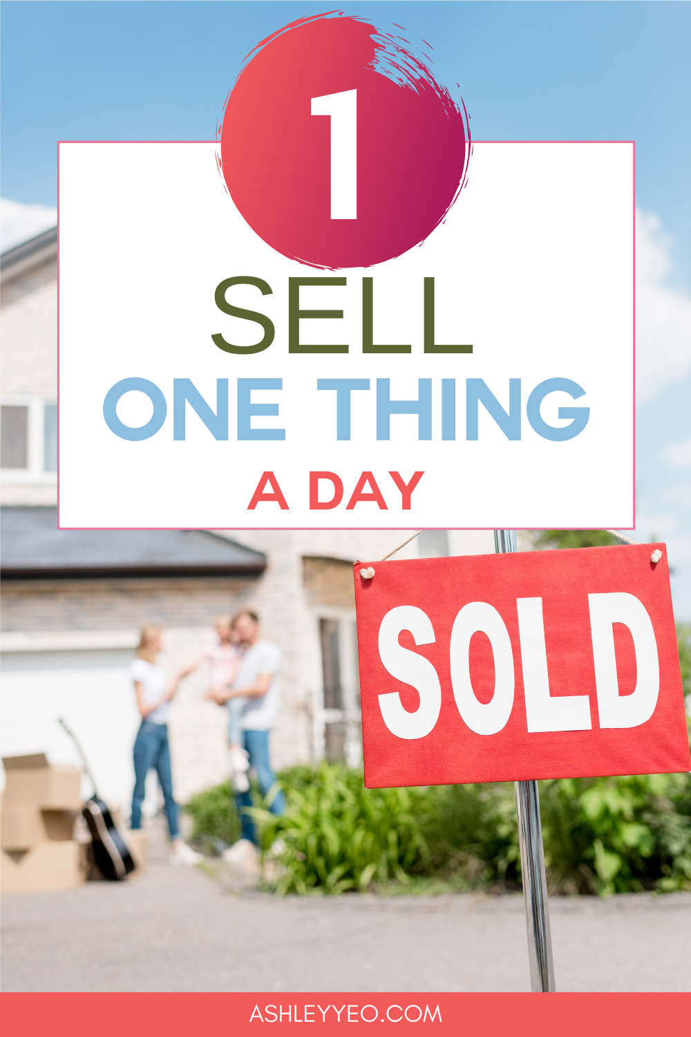 Sell One Thing A Day