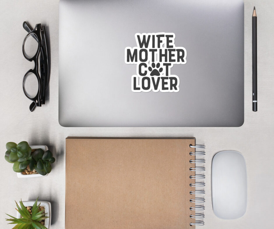 Wife Mother Cat Lover Sticker