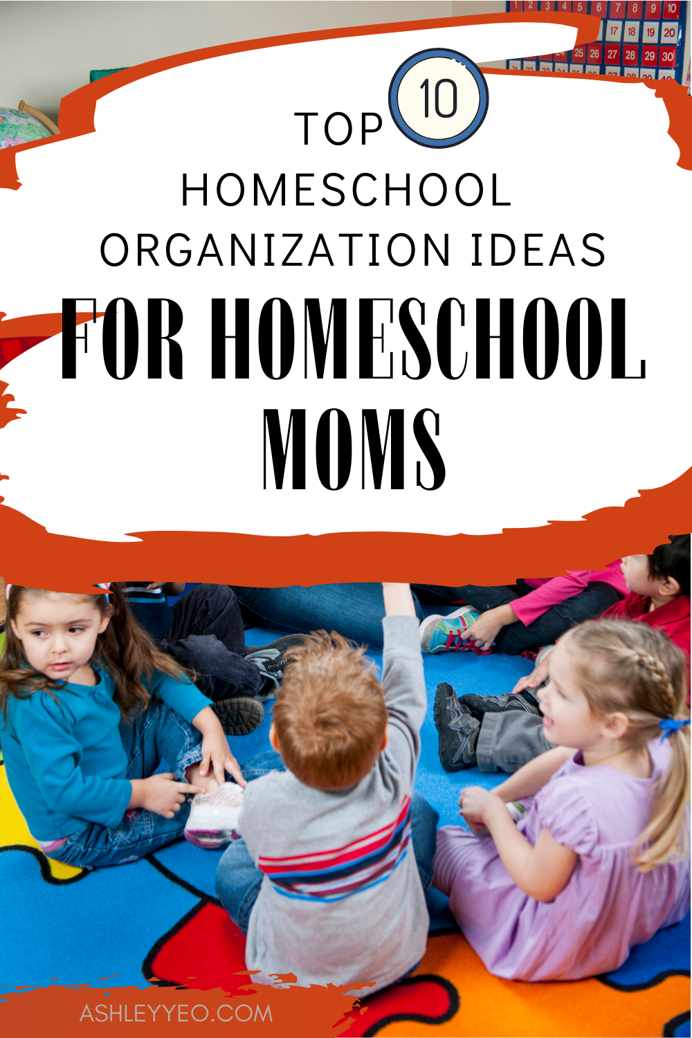 Top 10 Homeschool Organization Ideas For Your Homeschool