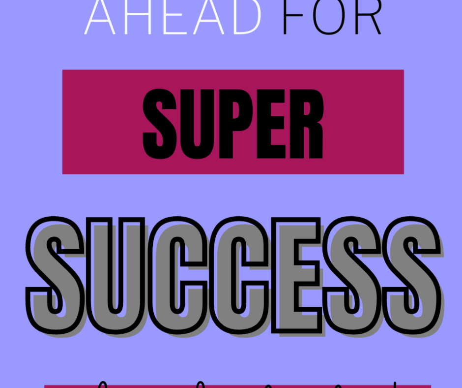 Weekly Course on Time Management - Week 4 - How To Plan Ahead For Super Success