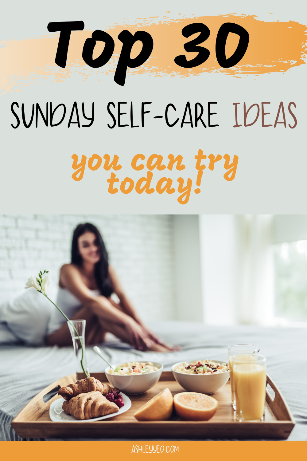 Top 30 Sunday Self-Care Ideas