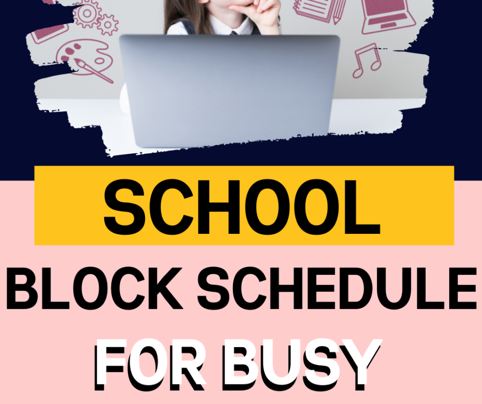 Weekly Course on Time Management - Week 7 - School Block Schedule Time Management Technique For Busy Moms