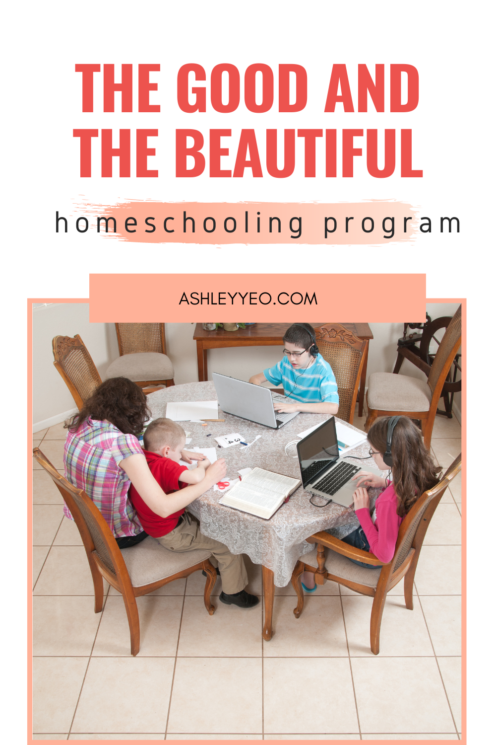 The Good And The Beautiful Homeschool