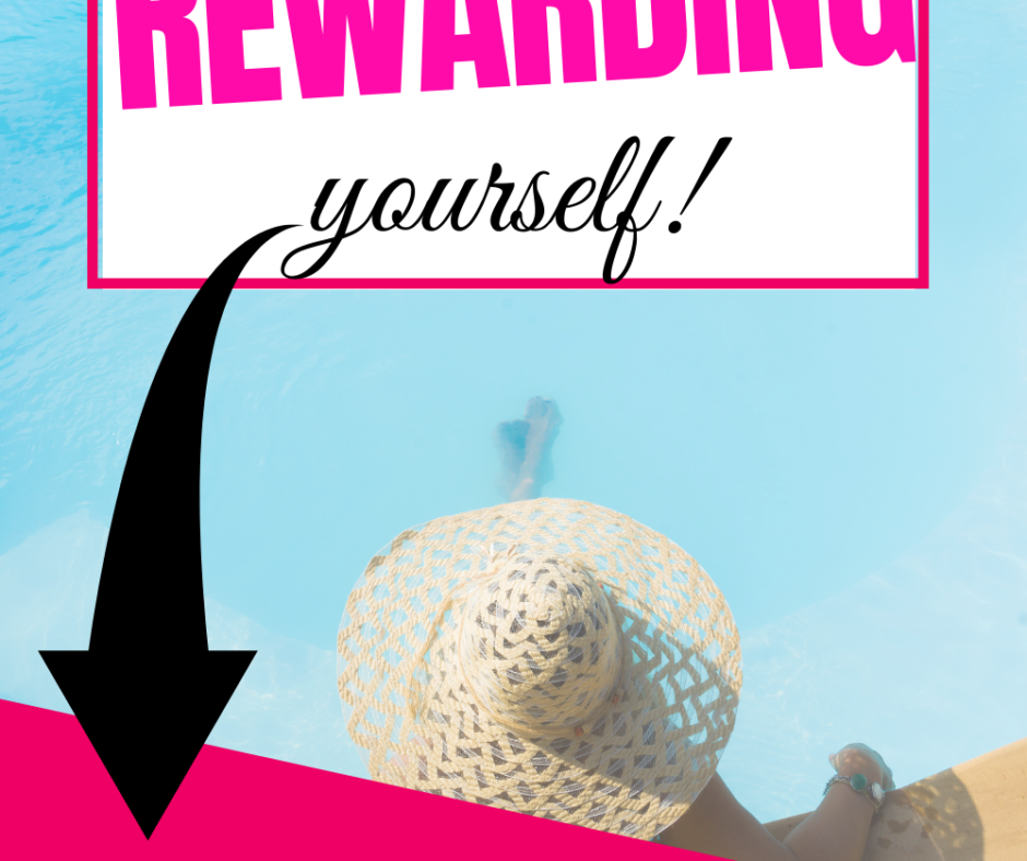 Weekly Course on Time Management - Week 17 - The Practice of Rewarding Yourself