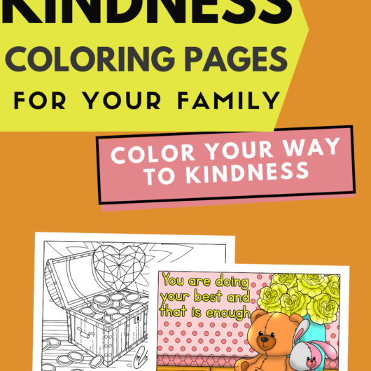 Kindness Coloring Pages For Your Family Color Your Way To Kindness