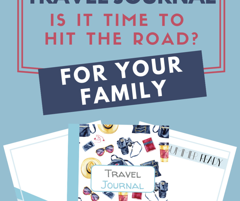 Travel Journal For Your Family