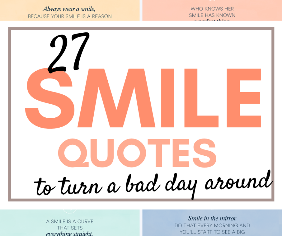27 Smile Quotes And Gift Smile Wallpaper to Turn A Bad Day Around!