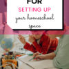 Eight Strategies For Setting Up Your Homeschool Space