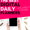 Daily Digital Planner The Best Ones You Should Get