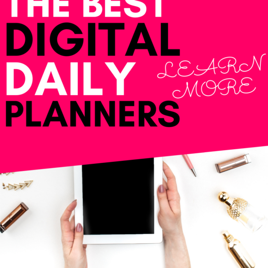 Daily Digital Planner: The Best Ones You Should Get